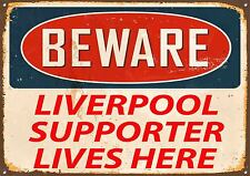 """Beware Liverpool Supporter Lives Here"" Metal Sign, Sport, Hobbies,Enamel,No.400"