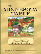 The Minnesota Table: Recipes for Savoring Local Food throughout the Year, Carpen