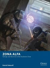 Zona Alfa : Salvage and Survival in the Exclusion Zone, Paperback by Todoroff...