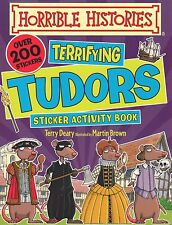 Horrible Histories Terrifying Tudors Sticker Activity Book by Terry Deary P/B
