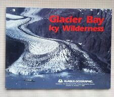 Alaska Geography Magazine. GLACIER BAY-Icy Wilderness. Vol. 15, No. 1, 1988. Map