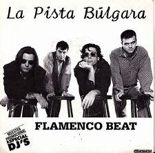 LA PISTA BULGARA-FLAMENCO BEAT SINGLE VINILO 1992 PROMOCIONAL SPAIN