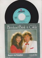 "BERNHARD BRINK & GILDA - Komm ins Paradies  (MUSICOLOR 1988 / 7""-Single)"