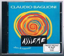 CLAUDIO BAGLIONI ASSIEME OLTRE IL CANCERTO CD