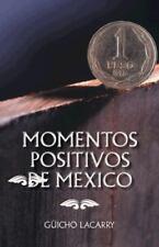 Momentos Positivos de Mexico : Enero 2014 (2014, Hardcover)