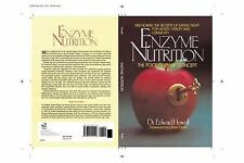 Enzyme Nutrition by Dr. Edward Howell