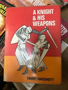 A Knight And His Weapons A Hardback by Ewart Oakeshott