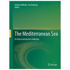 Mediterranean Sea : Its History and Present Challenges: By Goffredo, Stefano ...