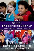 Social Entrepreneurship : What Everyone Needs to Know, Paperback by Bornstein...