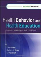 Health Behavior Theory Research and Practice  - by Glanz