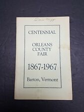 Centennial Orleans County Fair 1867-1967 BARTON VERMONT Illustrated