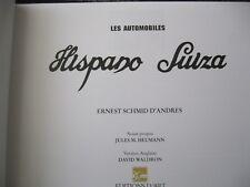 * Hispano Suiza - Ernest Schmid d´Andres  RARE 1997 * :