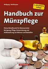 HANDBUCH zur Münzpflege Münzen pflegen reinigen Reinigung Konservieren Buch NEU