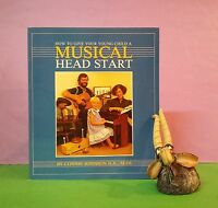 C Johnson: How To Give Your Young Child A Musical Head Start/music/education