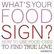 What's Your Food Sign?: How to Use Food Clues to Find Lasting Love-ExLibrary