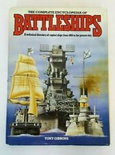 The Complete Encyclopedia of BATTLESHIPS (1983) Tony Gibbons ILLUSTRATED HC w DJ