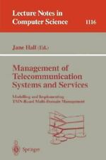 Management of Telecommunication Systems and Services : Modelling and...