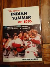 Glorious Indian Summer of 1995 : Signed by the author