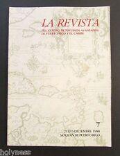LA REVISTA DEL CENTRO DE ESTUDIOS AVANZADOS DE PUERTO RICO / #7 / 1988