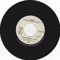 Prince ‎– I Wanna Be Your Lover Warner Bros. Records ‎– WBS 49050 US 45 EX