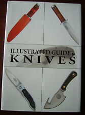 KNIVES, ILLUSTRATED GUIDE TO: VGC - J SUERMONDT  Reference Outdoors h/c d/j