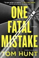 One Fatal Mistake, Hardcover by Hunt, Tom, Brand New, Free P&P in the UK