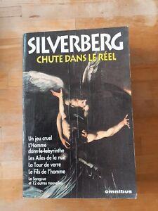 """Robert Silverberg """"Chute dans le réel"""" - OMNIBUS"""