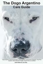 Dogo Argentino Care Guide. Dogo Argentino Facts & Information : Dogo Argentin.