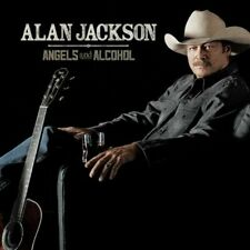 Angels and Alcohol 0602547235046 by Alan Jackson CD