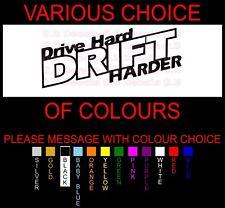 DRIVE HARD DRIFT HARDER VINYL JDM STREET DRIFT DECAL