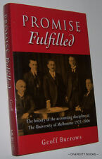PROMISE FULFILLED History Accounting Discipline University of Melbourne ~Burrows