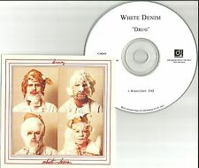 WHITE DENIM Drug w/ RARE RADIO EDIT Tst Press PROMO Radio DJ CD Single 2011 USA
