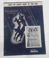 Andrews Sisters RARE Beat Me Daddy Eight to The Bar, 1940 Vocal Sheet music