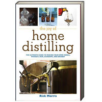 The Joy of Home Distilling by Rick Morris (Paperback)  NEW