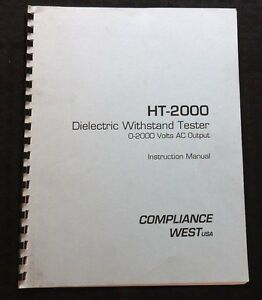 COMPLIANCE WEST HT-2000 DIELECTRIC WITHSTAND TESTER INSTRUCTION MANUAL CLEAN