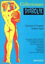 SALVATORE D'ANGELO ANDREA AGATI  - COLLEZIONARE DIABOLIK - TESAURO RIPOSTES