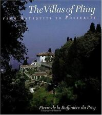The Villas of Pliny from Antiquity to Posterity du Prey, Pierre de la Ruffinièr