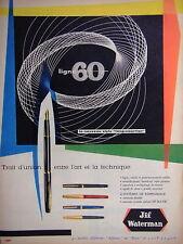 PUBLICITÉ 1959 JIF WATERMAN LE NOUVEAU STYLO LONG COURRIER SYSTÈME JIF-MATIC