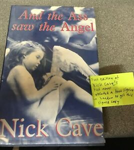 Nick Cave And The Angel Saw The Ass 1st Edition Hand Signed By Nick Cave Book