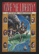 GIVE ME LIBERTY UNDERGROUD COMICS BY SHELTON -ORIGINAL PRINT-
