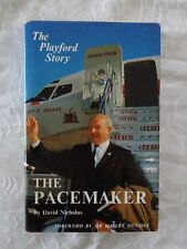 The Pacemaker: The Playford Story by David Nicholas | HC/DJ 1st Edition