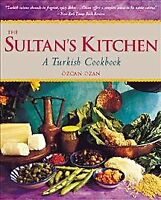 Sultan's Kitchen : A Turkish Cookbook, Paperback by Ozan, Ozcan; Tremblay, Ca...
