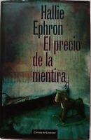 El Precio de la Mentira. Hallie Ephron. Libro