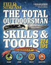 The Total Outdoorsman Skills and Tools Manual (Field and Stream) by T. Edward...