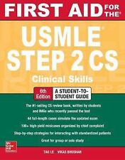 First Aid for the Usmle Step 2 CS by Tao Le and Vikas Bhushan (2017, Paperback)