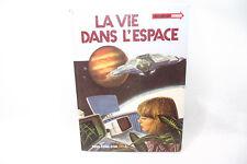 Livre LA VIE DANS L'ESPACE 1982 Ed. Deux coqs d'or vintage space vaisseaux