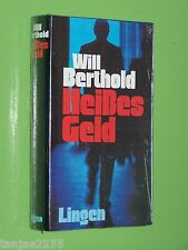 Heißes Geld - Will Berthold - Lingen Geb. NEU! (116)