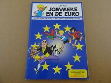 STRIP / JOMMEKE: JOMMEKE EN DE EURO | 1ste druk