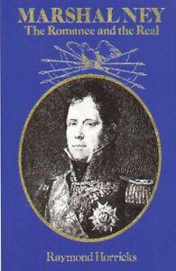 MARSHAL NEY - Napoleon's Bravest of the Brave