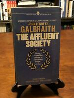 THE AFFLUENT SOCIETY by John Kenneth Galbraith (1ST MENTOR EDITION - 1ST PRINT)